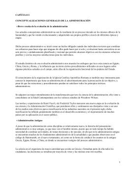 CAPÍTULO I CONCEPTUALIZACIONES GENERALES DE LA ADMINISTRACIÓN •
