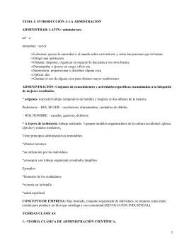 TEMA 1: INTRODUCCIÓN A LA ADMISTRACION ADMINISTRAR: LATIN:−administrare ad − a ministrate −servir