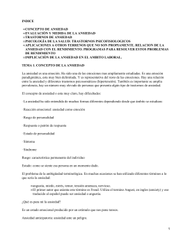 INDICE CONCEPTO DE ANSIEDAD EVALUACIÓN Y MEDIDA DE LA ANSIEDAD TRASTORNOS DE ANSIEDAD