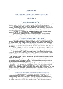 Antecedentes y Generalidades de la Administración