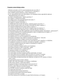 Preguntas examen biología celular: •