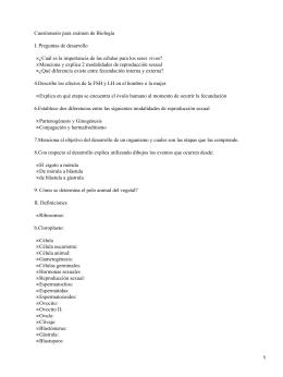 Cuestionario para exámen de Biología I. Preguntas de desarrollo •