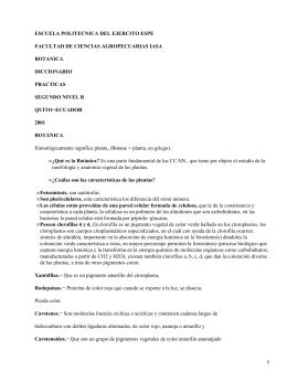 ESCUELA POLITECNICA DEL EJERCITO ESPE FACULTAD DE CIENCIAS AGROPECUARIAS IASA BOTANICA DICCIONARIO