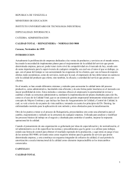 Calidad total: Reingeniería y Normas ISO (International Standard Organization) 9000