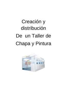 Creación y distribución de un Taller de Chapa y Pintura