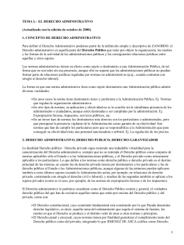 TEMA I.− EL DERECHO ADMINISTRATIVO 1. CONCEPTO DE DERECHO ADMINISTRATIVO