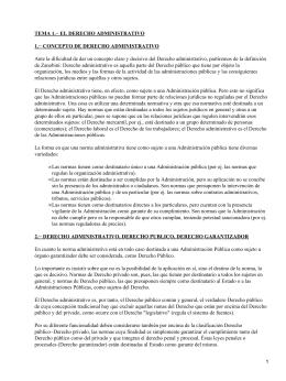 TEMA 1.− EL DERECHO ADMINISTRATIVO 1.− CONCEPTO DE DERECHO ADMINISTRATIVO