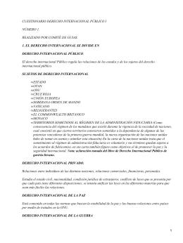 CUESTIONARIO DERECHO INTERNACIONAL PÚBLICO I NÚMERO 1. REALIZADO POR COMITÉ DE GUIAS.