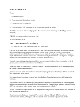 DERECHO SINDICAL I Temas: 1.− Evolución histórica 2.− Antecedentes del Sindicalismo Español