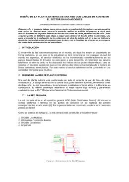 Diseño de la aplanta externa de una red con cables de coble en el sector bayas-azogues