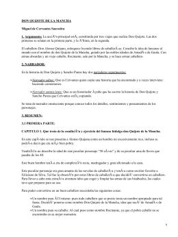 DON QUIJOTE DE LA MANCHA Miguel de Cervantes Saavedra 1. Argumento:
