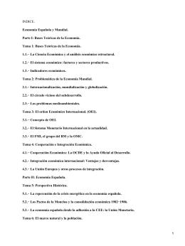 INDICE. Economía Española y Mundial. Parte I: Bases Teóricas de la Economía.