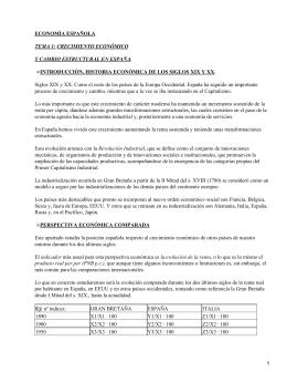 ECONOMÍA ESPAÑOLA INTRODUCCIÓN. HISTORIA ECONÓMICA DE LOS SIGLOS XIX Y XX.