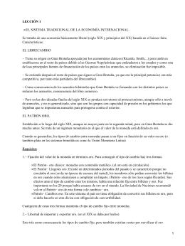 LECCIÓN 1 EL SISTEMA TRADICIONAL DE LA ECONOMÍA INTERNACIONAL. •