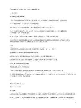 EXAMEN ESTADISTICA 2º CUATRIMESTRE 14−06−2000 TEORIA ( 5 PUNTOS )