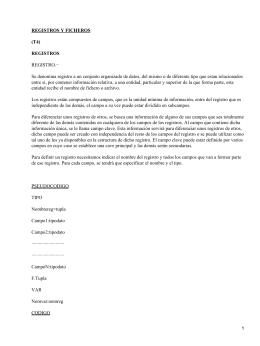 REGISTROS Y FICHEROS (T4) REGISTROS REGISTRO.−