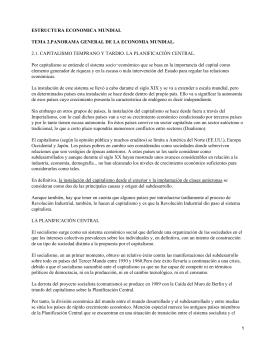 ESTRUCTURA ECONOMICA MUNDIAL TEMA 2.PANORAMA GENERAL DE LA ECONOMIA MUNDIAL.
