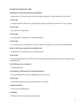 EXAMEN DE FISIOLOGÍA 2004 Mecanismo de contracción del músculo esquelético: