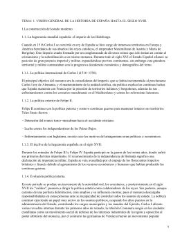 TEMA: 1. VISIÓN GENERAL DE LA HISTORIA DE ESPAÑA HASTA... 1.La construcción del estado moderno