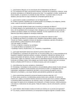 1.- ¿Qué factores influyeron en la consumación de la Independencia... R= *La Constitución de Cádiz; que promovió reformas, supresión de...