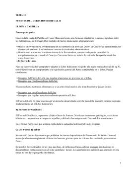 TEMA 12 FUENTES DEL DERECHO MEDIEVAL II I LEÓN Y CASTILLA Fueros principales.