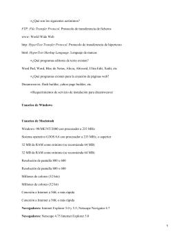 ¿Qué son los siguientes acrónimos? www: World Wide Web HyperText Transfer Protocol