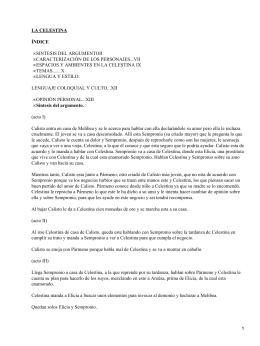 LA CELESTINA ÍNDICE SINTESIS DEL ARGUMENTOII CARACTERIZACIÓN DE LOS PERSONAJES...VII