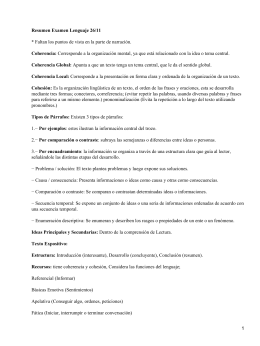 Resumen Examen Lenguaje 26/11 Coherencia: Coherencia Global: Coherencia Local: