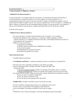 MACROECONOMà A 1. MacroeconomÃ−a: Objetivos y Alcances Definición de MacroeconomÃ−a