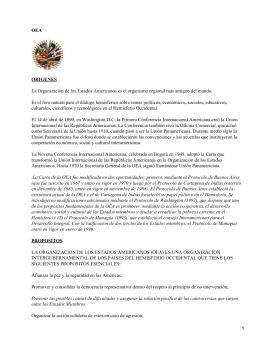 OEA ORIGENES La Organización de los Estados Americanos es el organismo regional... Es el foro natural para el diálogo hemisférico sobre temas...