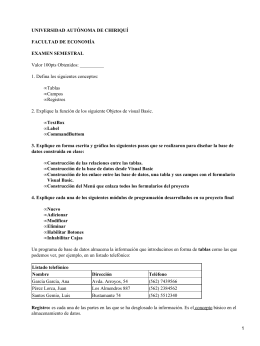 UNIVERSIDAD AUTÓNOMA DE CHIRIQUÍ FACULTAD DE ECONOMÍA EXAMEN SEMESTRAL Valor 100pts Obtenidos: __________
