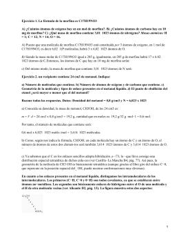 Ejercicio 1. La fórmula de la morfina es C17H19NO3 ) por