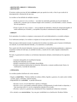 DEFINICIÓN, ORIGEN Y TIPOLOGÍA DEFINICIÓN • residuum: