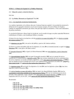TEMA 3.− El Banco de España II: La Política Monetaria.