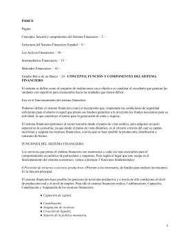 ÍNDICE Página Concepto, función y componentes del Sistema Financiero − 2 −