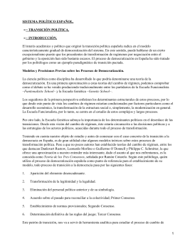 SISTEMA POLÍTICO ESPAÑOL. − TRANSICIÓN POLÍTICA. − INTRODUCCIÓN. •