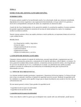 TEMA 1: ESTRUCTURA DEL SISTEMA SANITARIO ESPAÑOL: INTRODUCCIÓN: