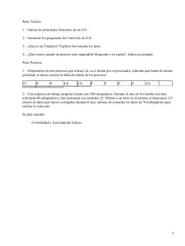 Parte Teórica: 1.− Indicar las principales funciones de un S.O.