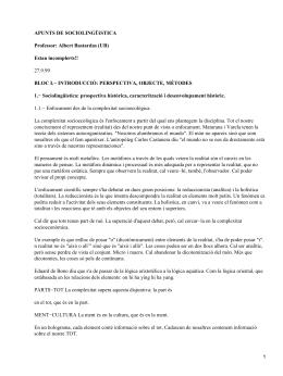 APUNTS DE SOCIOLINGÜíSTICA Professor: Albert Bastardas (UB) Estan incomplerts!!