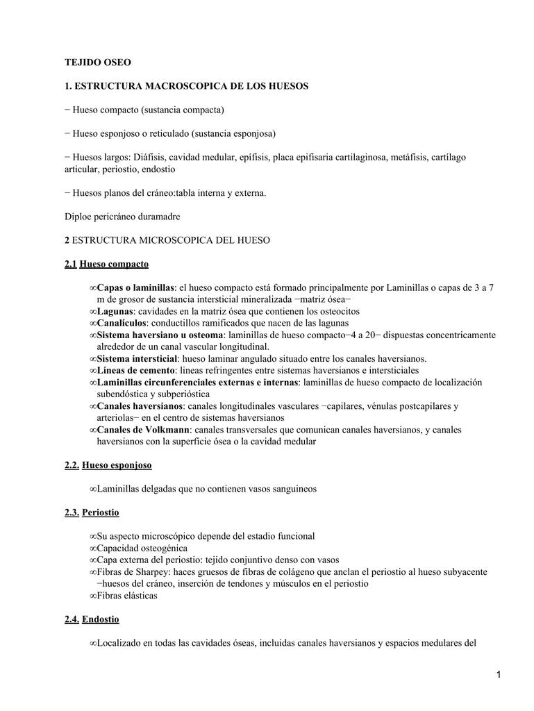 TEJIDO OSEO 1. ESTRUCTURA MACROSCOPICA DE LOS HUESOS