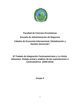 Tratado de Integración Centroamericano y Unión Aduanera