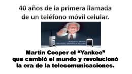 40 años de tecnología móvil celular
