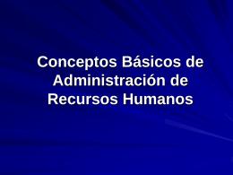 Conceptos Básicos de Administración de Recursos Humanos