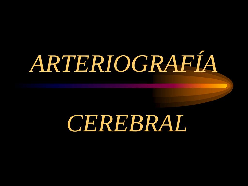 Arteriografía cerebral