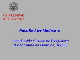 Facultad de Medicina Introducción al curso de Bioquímica (Licenciatura en Medicina, 16625)
