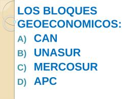 Bloques geoeconómicos en un mundo globalizado