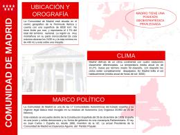 UBICACIÓN Y OROGRAFÍA MADRID TIENE UNA POSICIÓN