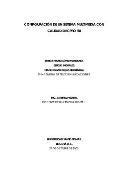 Configuración de un sistema multimedia con calidad DVCPRO-50