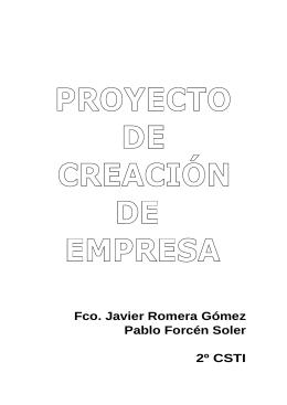Fco. Javier Romera Gómez Pablo Forcén Soler 2º CSTI