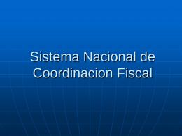 Sistema Nacional de Coordinacion Fiscal